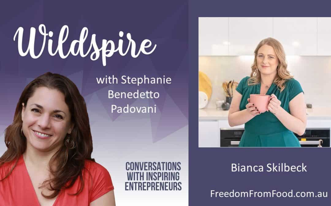 The Healing Power of Deep Listening, the Myths of Self-Sabotage & Wrongness with Bianca Skilbeck – Wildspire Podcast