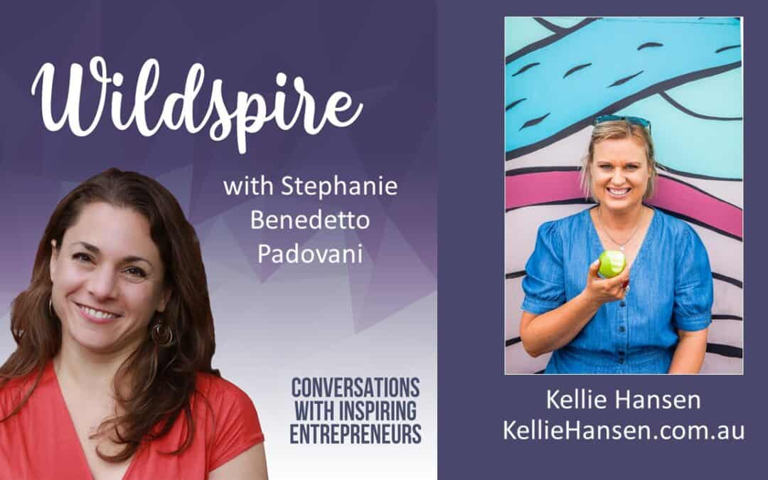 How to Create a New Modality and One-of-a-Kind Business with Kellie Hansen – Wildspire Podcast