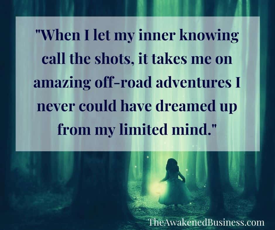 Off road adventures with my inner knowing at The Awakened Business