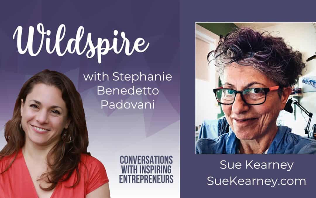 How to Create in Flow Like a Badass Artist with Sue Kearney