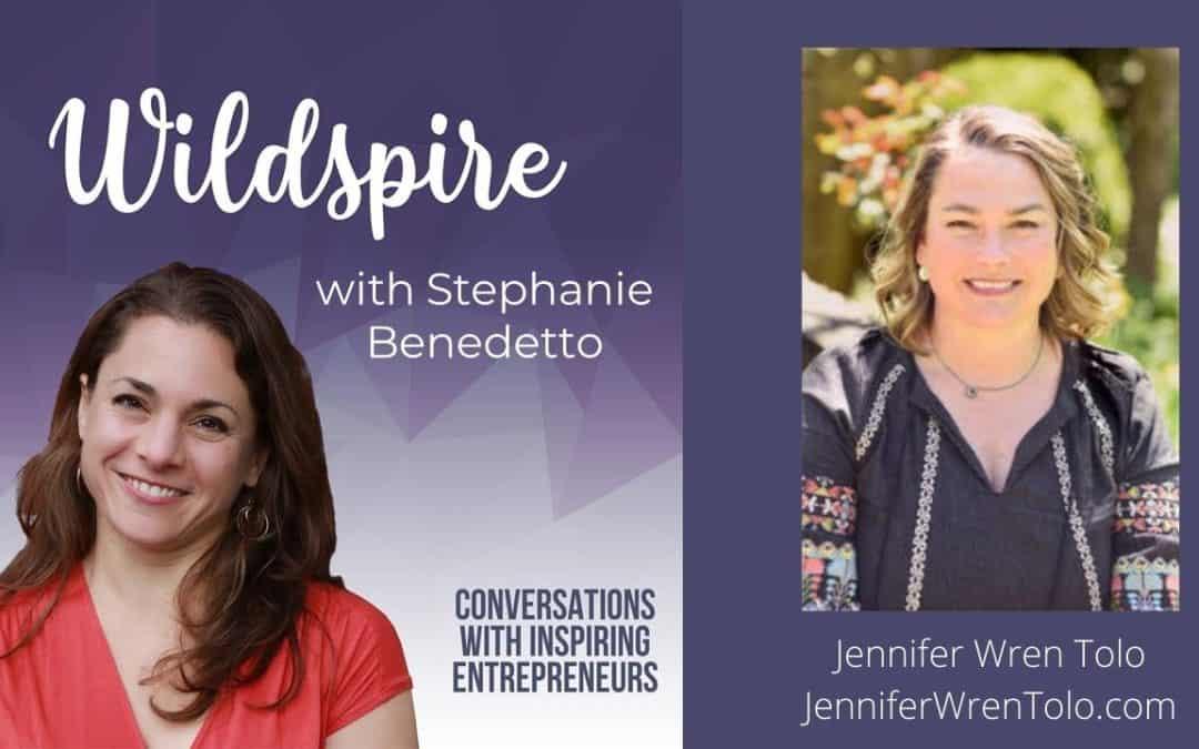 Awakening Your Intuition & Magic with Jennifer Wren Tolo